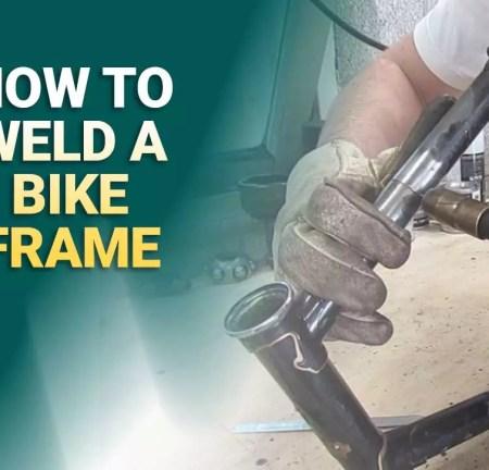 How To Weld A Bike Frame