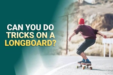 Can You Do Tricks On A Longboard?