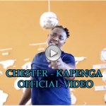 Chester – Kampenga – Official Video