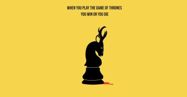 Games Quotes when you play the games of throns you win or you die