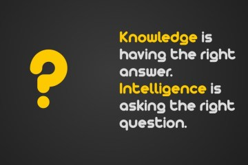 Intelligence quotes sayings knowledge is having the right answer intelligence is
