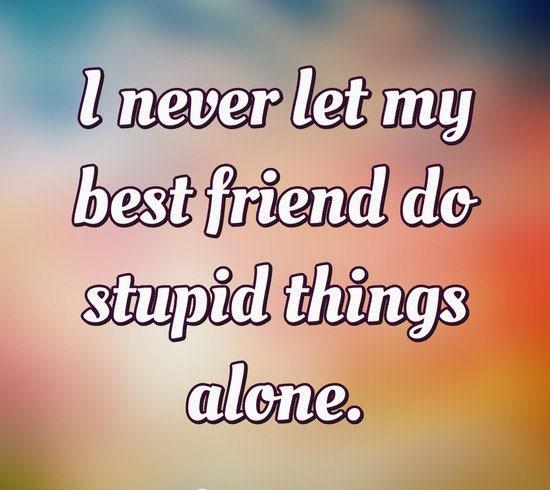 Best Friends Quotes 13
