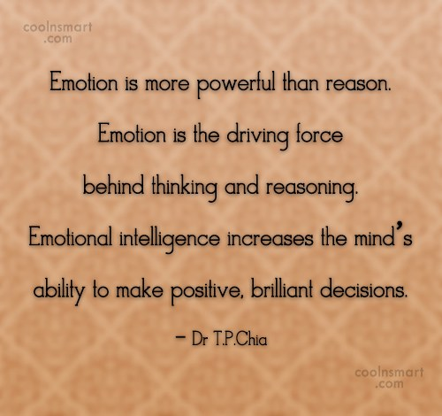 Emotional Quotes emotion is more powerful than reason