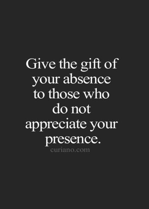 Emotional Quotes give the gift of your absence to those who do not