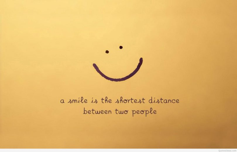 Happy Quotes a smile is the shortest distance.