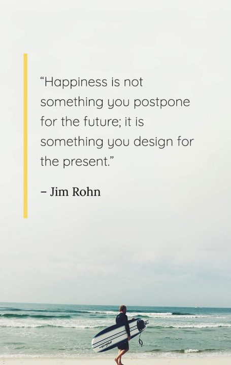 Happy Quotes happiness is not somthing you postpone