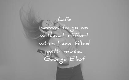 Music Quotes life seems to go on