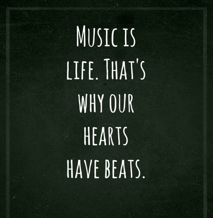 Music Quotes music is life. that's why our
