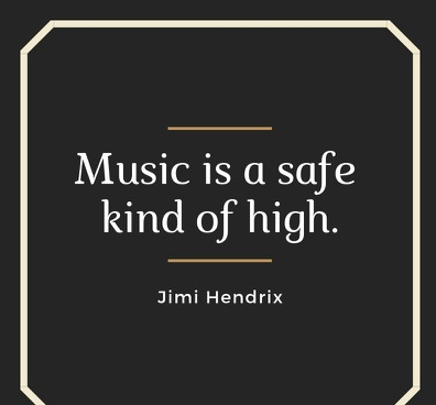 Music Quotes music is safe kind of high