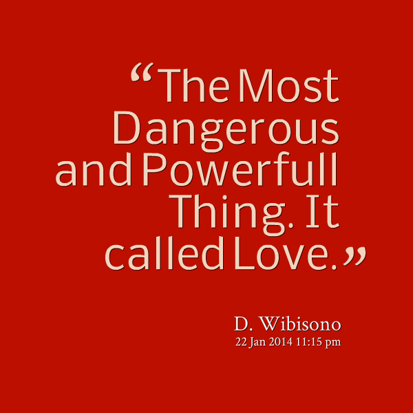 Realistic Danger Quotes