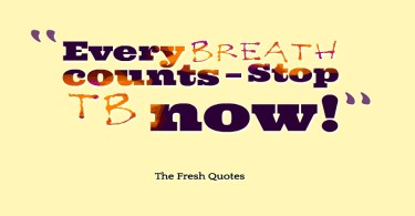 Tuberculosis Quotes