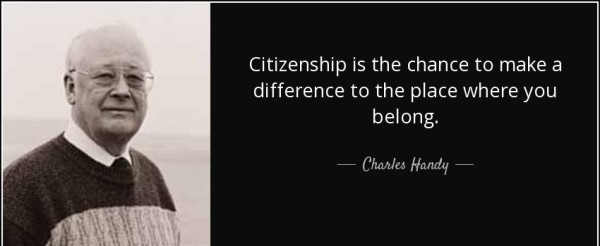 Citizenship quotes, Sayings And Quotations citizenship is the chance to make a difference to the place where you belong.