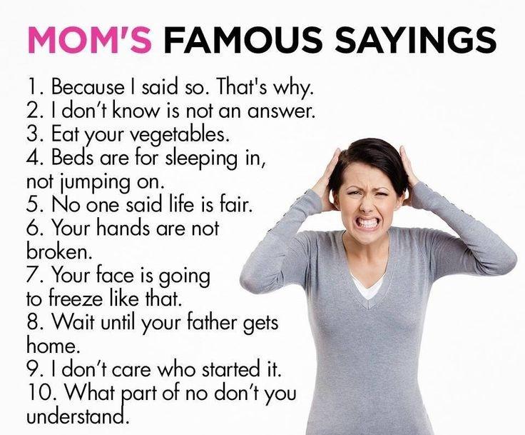 Moms Sayings