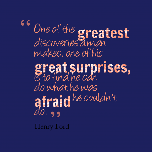 Surprise Quotes one of the greatest discoveries a man
