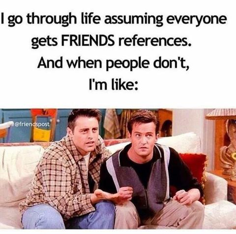 Funniest Friends Memes Pictures, Photos & Images 10