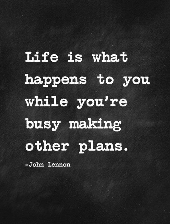 John Lennon Sayings life is what happens to you while