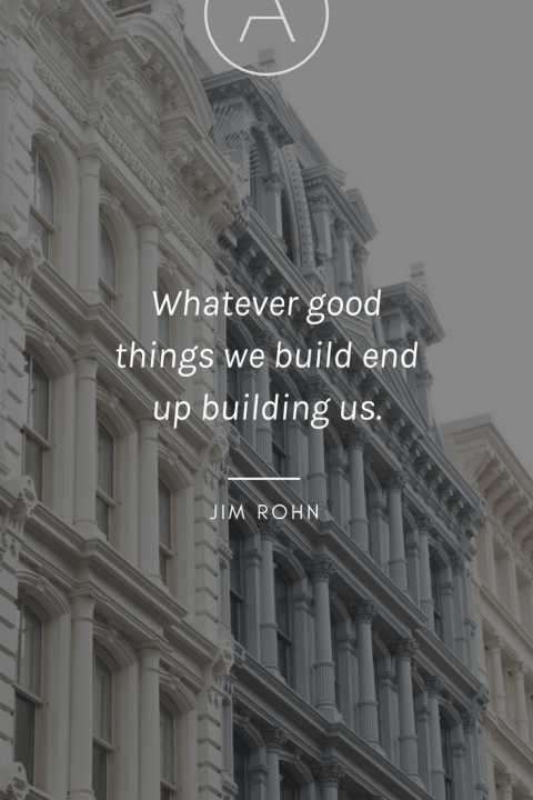 Architecture Quotes whatever good things we build end