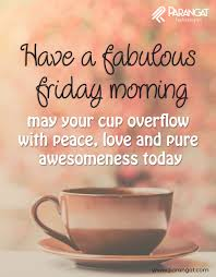 Friday Morning Quotes have a fabulous