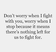 Quotes About Fighting In A Relationship With Images | PICSMINE