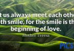 Quotes Love Let us always meet each other with smile