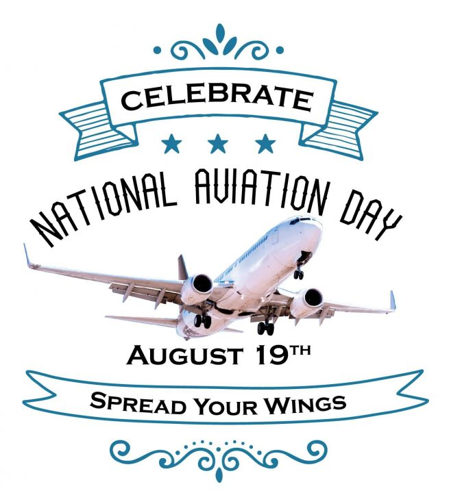Celebrate National Aviation Day August 19th Spread With Beautiful Design