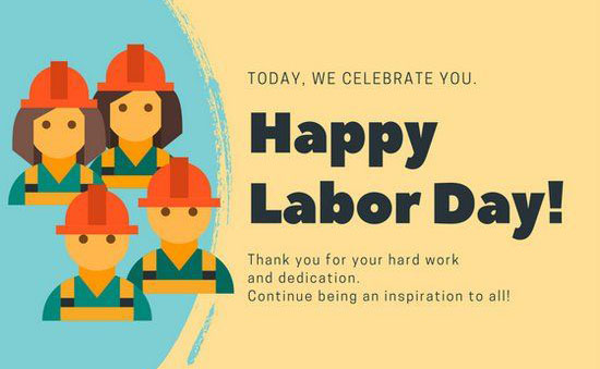 ToDAy We Celebrate You Happy Labor DAy