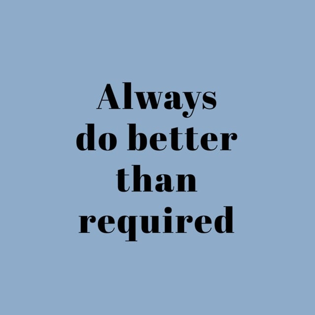 friday motivation always do better than required