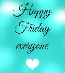 friday quotes happy friday everyone