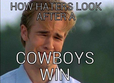 Cowboy Hater Memes How Hater Look After A Cowboys Win