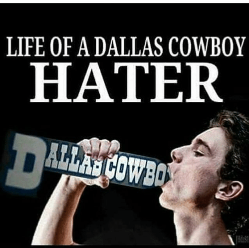 Cowboy Hater Memes Life Of A Dallas Cowboy Hater