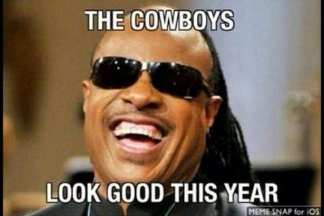 Cowboys Memes The Cowboys Look Good This Yeear