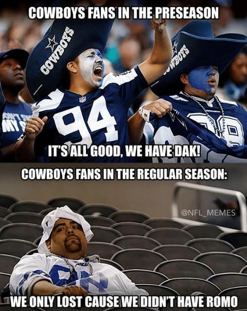 Dak Prescott Memes Cowboys Fans In The Preseason It's All Good, We Have Dak!