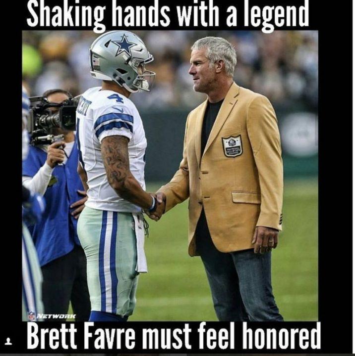 Dak Prescott Memes Shaking Hands With A Legend Brett Favre Must Feel Honored.