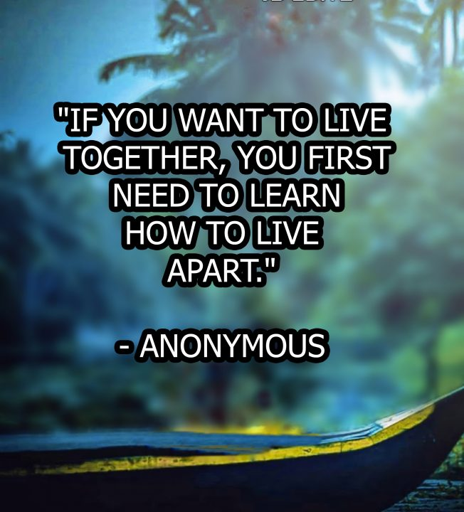 If You Want To Live Together,