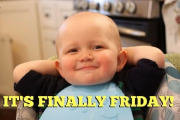 Its Finally Friday