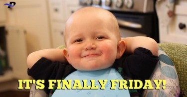 Its Finally Friday