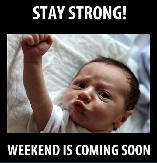 Stay Strong Weekend Is Coming Soon