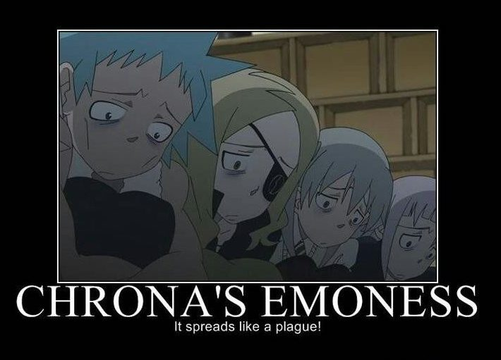 chrona's emoness it spreads like plague!