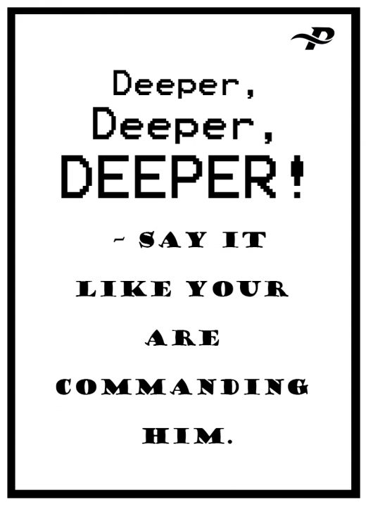 Dirty Talking To Your Boyfriend Quotes deeper deeper deeper say it like your are commanding him