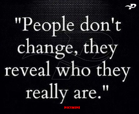 Fake people quotes people dont change, they reveal who they really are