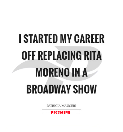 i started my career off replacing rita moreno in a broadway show broadway quotes