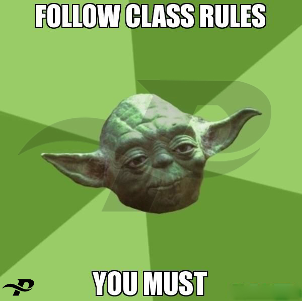star wars memes yoda follow class rules you must