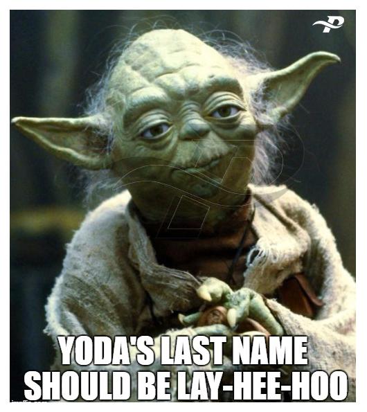 yoda's last name should be lay hee hoo