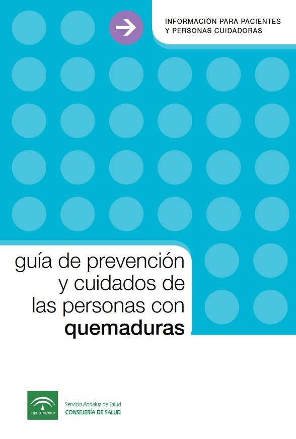 Guía de prevención y cuidados de las personas con quemaduras