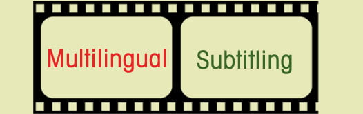 Outsource-multilingual video subtitling-requirements-india