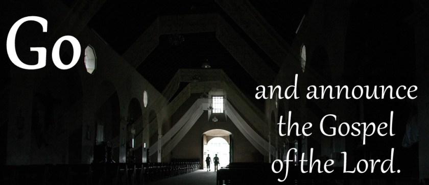 Announce the Gospel