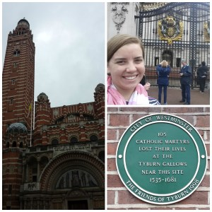 Westminster Cathedral (not Abbey), Buckingham Palace, Tyburn.