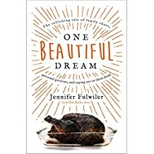 One Beautiful Dream: Not Just a Catholic Mom Book