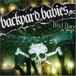 """""""Live Live In Paris"""" by Backyard Babies"""