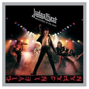 """""""Unleashed In The East"""" (remaster) by Judas Priest"""